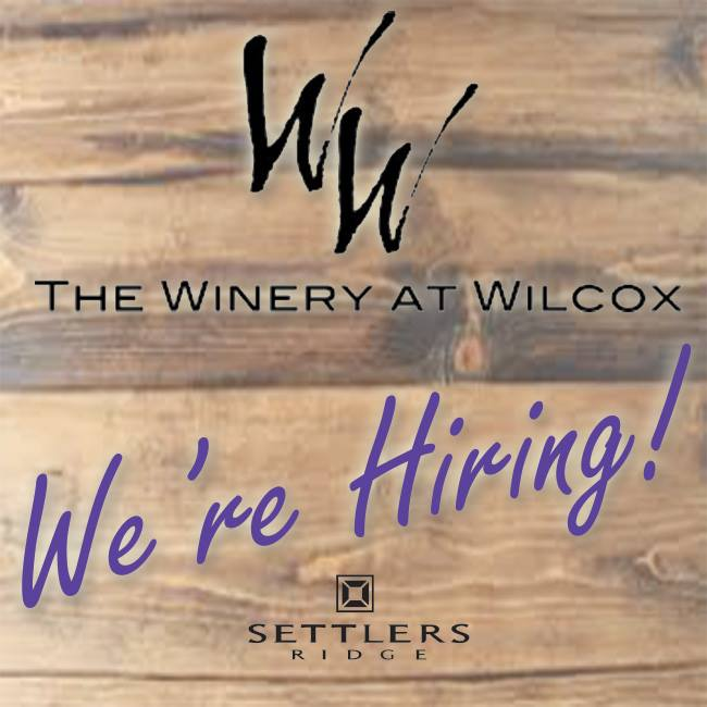 The Winery at Wilcox is hiring