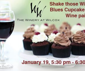 The Winery at Wilcox – Wine and Cupcakes